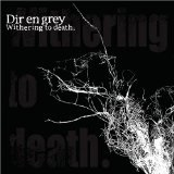 Withering To Death Lyrics Dir En Grey