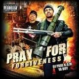 Pray For Forgiveness Lyrics DJ Paul