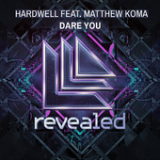 Dare You (Single) Lyrics Hardwell
