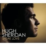 Speak Love Lyrics Hugh Sheridan