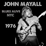 BLUES ALIVE NYC 1976 Lyrics John Mayall