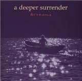A Deeper Surrender Lyrics Kirtana