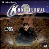 LA Confidential Presents Knoc-Turn'al (EP) Lyrics Knoc-Turn'al