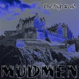 The High Road Lyrics Mudmen