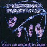 Cast Down The Plague Lyrics Pissing Razors