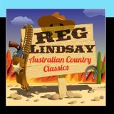 Australian Country Classics Lyrics Reg Lindsay