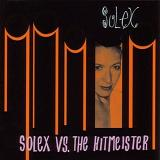 Solex Vs. the Hitmeister Lyrics Solex