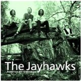 Tomorrow The Green Grass Lyrics The Jayhawks