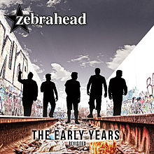 The Early Years – Revisited Lyrics Zebrahead