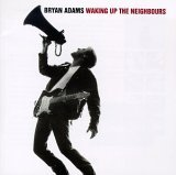 Waking Up The Neighbours Lyrics Adams Bryan
