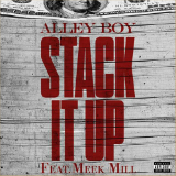 Stack It Up (Single) Lyrics Alley Boy