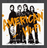 Hearts on Parade Lyrics American Hi-Fi