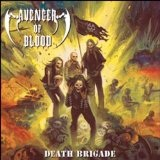 Death Brigade Lyrics Avenger Of Blood