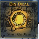 Sound The Alarm Lyrics Big Deal