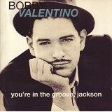 You're in the Groove, Jackson Lyrics Bobby Valentino