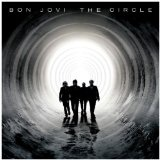 The Circle Lyrics Bon Jovi