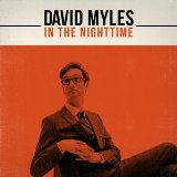 In the Nighttime Lyrics David Myles