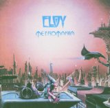 Metromania Lyrics Eloy