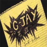 Self-Titled Lyrics G-Jay