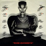 Warm Leatherette Lyrics Grace Jones