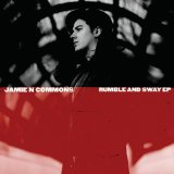 Rumble and Sway (EP) Lyrics Jamie N Commons