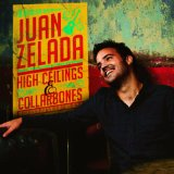 High Ceilings & Collarbones Lyrics Juan Zelada