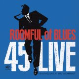 45 Live Lyrics Roomful Of Blues