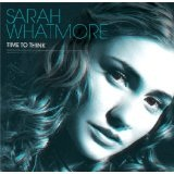 Time To Think Lyrics Sarah Whatmore