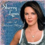 It's a Woman Thing Lyrics Sherry Lynn