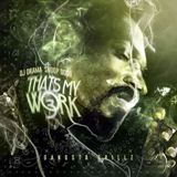 That's My Work Vol. 3 Lyrics Snoop Dogg