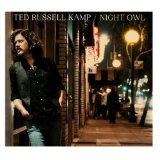 Night Owl Lyrics Ted Russell Kamp