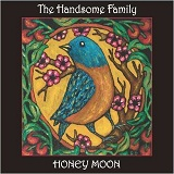 Honey Moon Lyrics The Handsome Family