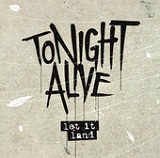 Let It Land (Single) Lyrics Tonight Alive