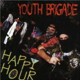 Happy Hour Lyrics Youth Brigade