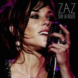 Sur La Route Lyrics Zaz