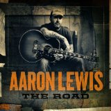 The Road Lyrics Aaron Lewis