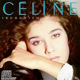 Incognito Lyrics Celine Dion
