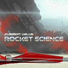 Rocket Science Lyrics Current Value
