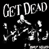 Bad News Lyrics Get Dead