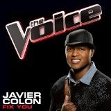 Fix You (The Voice Performance) (Single) Lyrics Javier