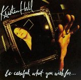 Be Careful What You Wish For Lyrics Kristen Hall