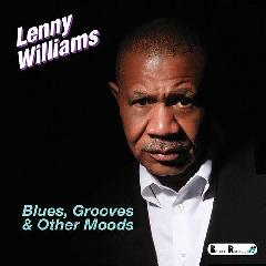 Blues, Grooves & Other Moods Lyrics Lenny Williams