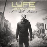 I Still Believe Lyrics Lyfe Jennings