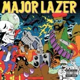 Guns Don't Kill People... Lazers Do Lyrics Major Lazer