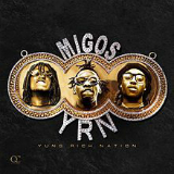 Yung Rich Nation Lyrics Migos