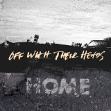 Home Lyrics Off With Their Heads