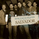 How Far Is Heaven: The Best Of Salvador Lyrics Salvador
