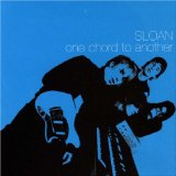One Chord To Another Lyrics Sloan