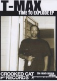 Time To Explode Lyrics T-Max