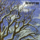 A Band for all Seasons, Vol. 2: Winter (EP) Lyrics The Bastard Suns